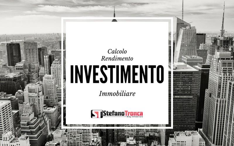 Calcolo rendimento investimento immobiliare stefano tronca - Calcolo del valore di un immobile ...